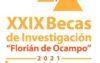 XXIX Becas de Investigación «Florián de Ocampo». Hasta el 29 Octubre 2021.